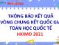 Thông báo kết quả vòng Chung kết Quốc gia Toán học Quốc tế HKIMO 2021